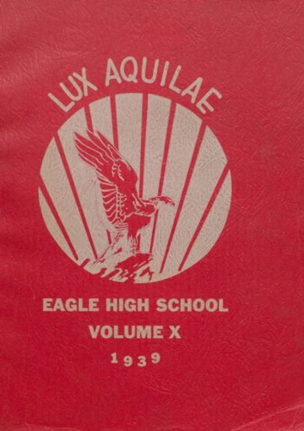 1939 Eagle Rock High School Yearbook Cover
