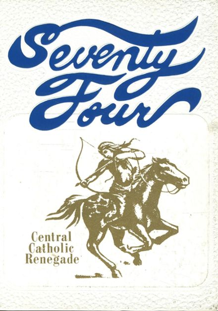 1974 Central Catholic High School Yearbook Cover