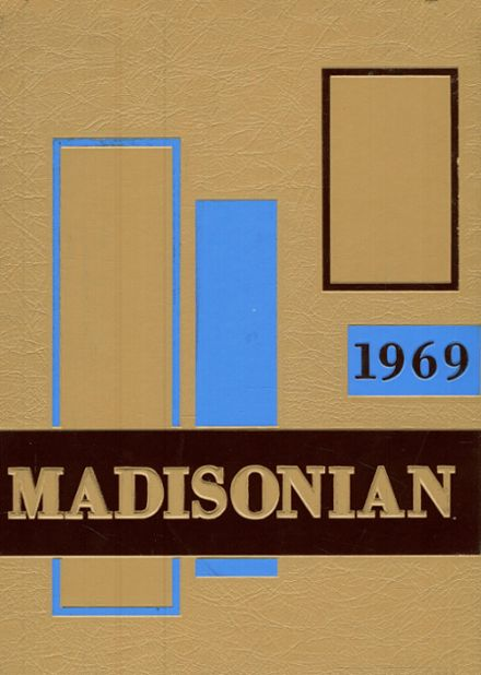 1969 Madison High School Yearbook Cover