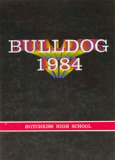 1984 Hotchkiss High School Yearbook Page 1