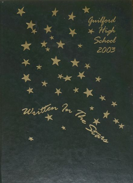 2003 Guilford High School Yearbook Cover
