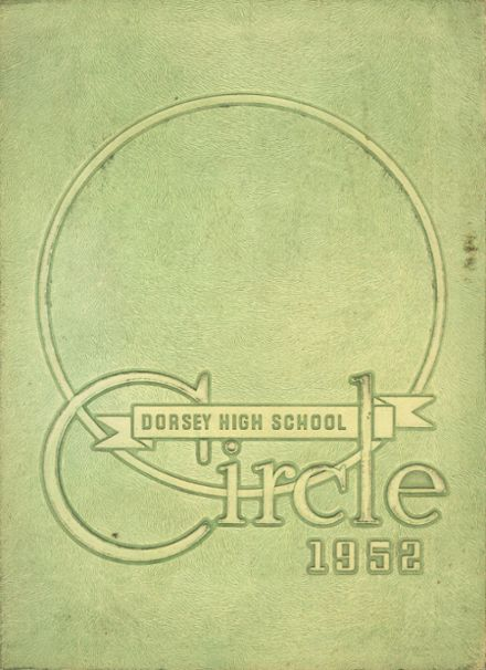 1952 Dorsey High School Yearbook Cover