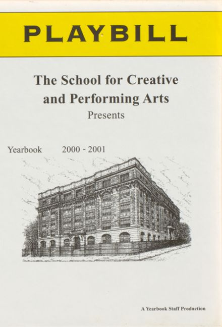 2001 Creative & Performing Arts High School Yearbook Cover