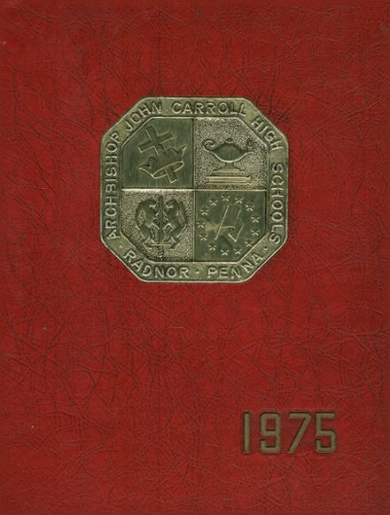 1975 Archbishop Carroll High School Yearbook Cover