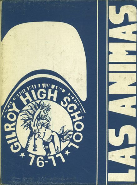 1977 Gilroy High School Yearbook Cover
