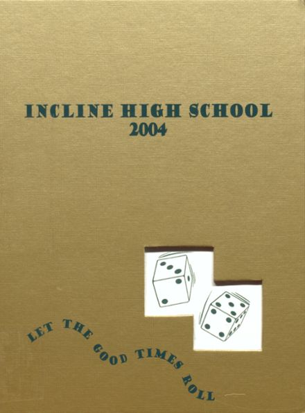 2004 Incline High School Yearbook Cover