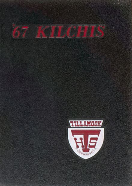 1967 Tillamook High School Yearbook Cover