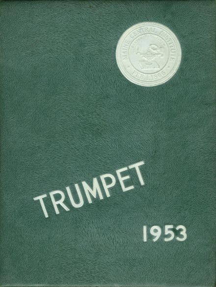 1953 Maine Central Institute Yearbook Cover