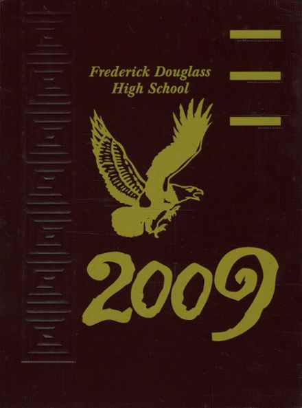 2009 Frederick Douglass High School 450 Yearbook Cover