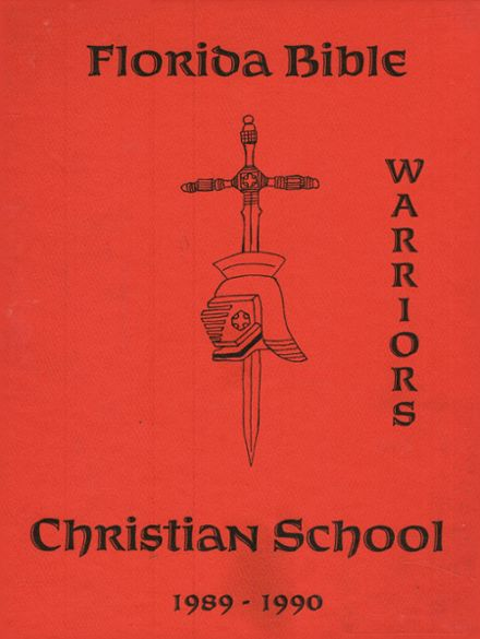 1990 Florida Bible Christian School Yearbook Cover