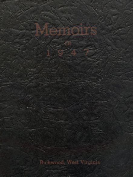 1947 Richwood High School Yearbook Cover