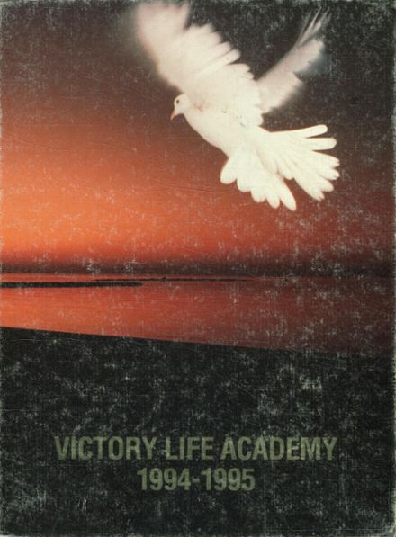 1995 Victory Life Academy Yearbook Cover