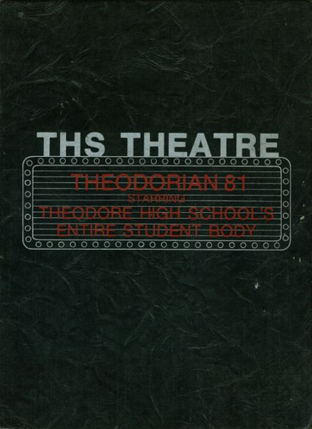 1981 Theodore High School Yearbook Cover