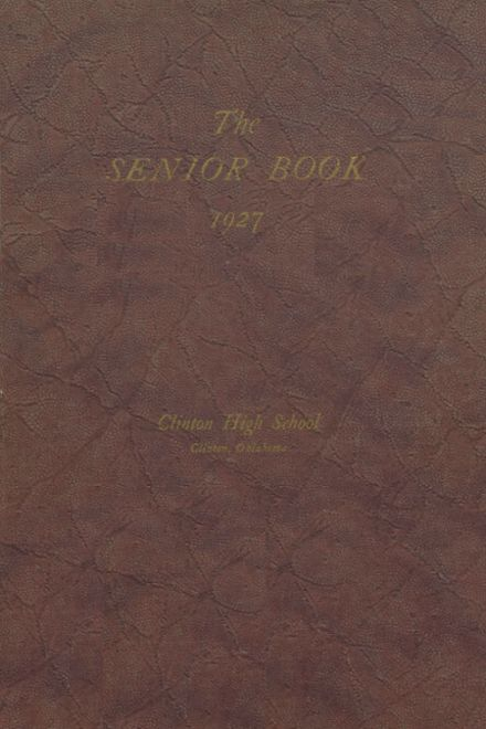 1927 Clinton High School Yearbook Cover