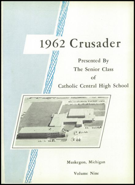 1962 Muskegon Catholic Central High School Yearbook Page 5