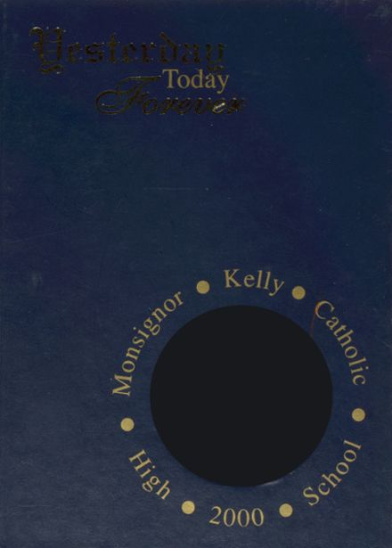 2000 Monsignor Kelly High School Yearbook Cover
