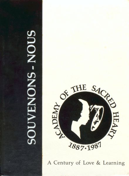 1987 Academy of the Sacred Heart Yearbook Cover