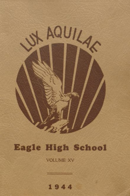 1944 Eagle Rock High School Yearbook Cover