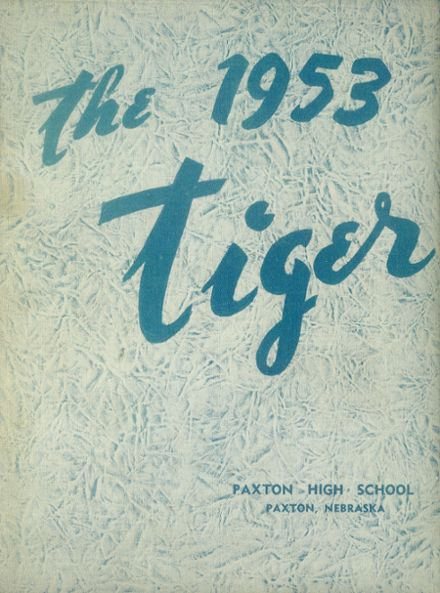 1953 Paxton High School Yearbook Cover
