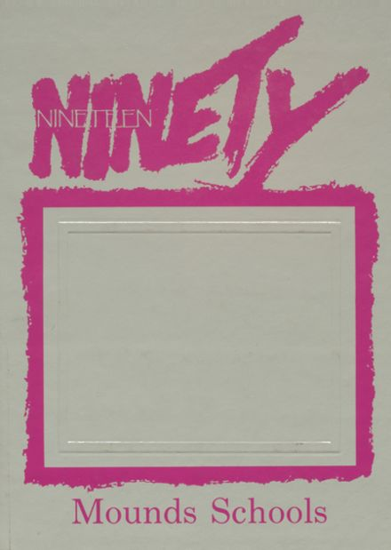 1990 Mounds High School Yearbook Cover