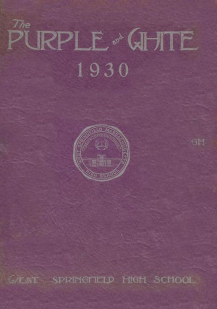 1930 West Springfield High School Yearbook Cover