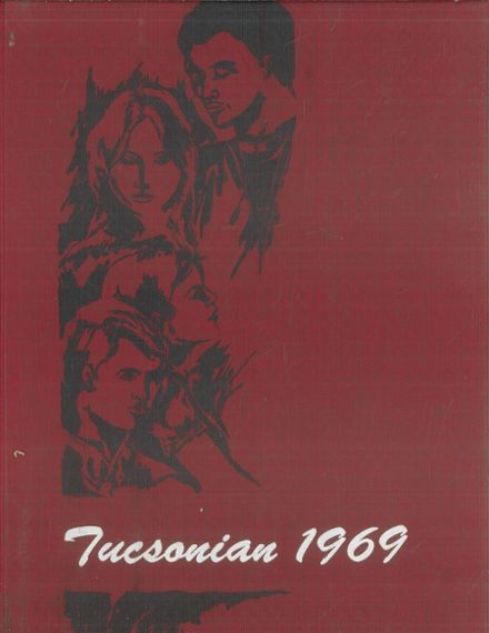 1969 Tucson High School Yearbook Cover