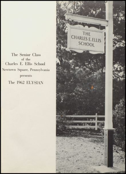 Explore 1962 Charles E  Ellis School for Girls Yearbook, Newtown