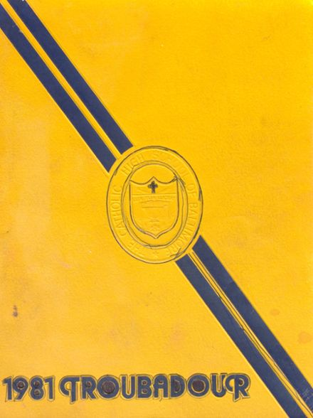 1981 Catholic High School of Baltimore Yearbook Cover