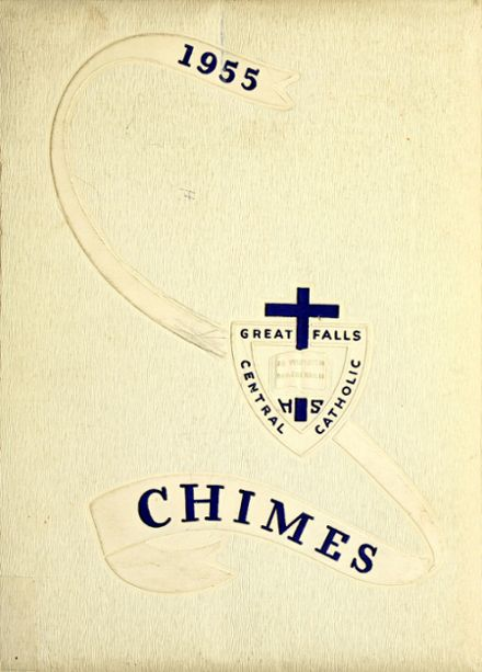 1955 Great Falls Central Catholic High School Yearbook Cover