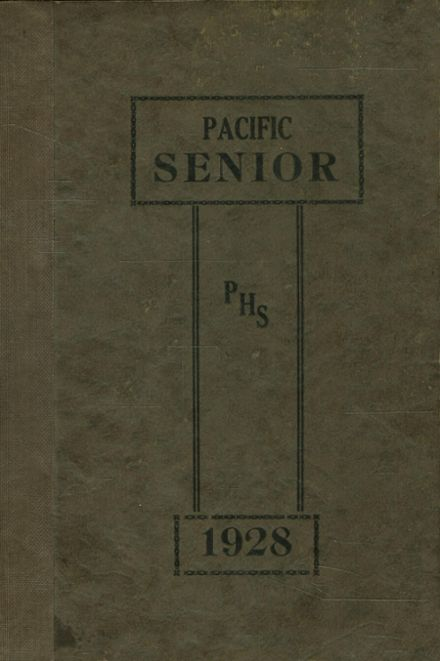 1928 Pacific High School Yearbook Cover