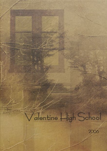 2006 Valentine High School Yearbook Cover