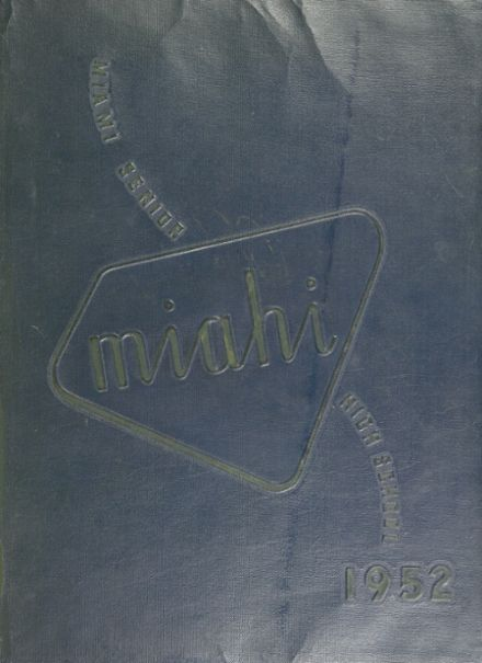 1952 Miami High School Yearbook Cover