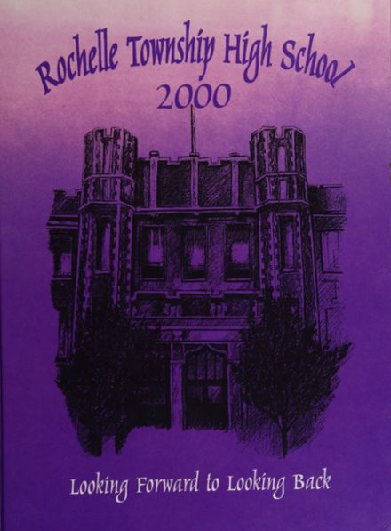 2000 Rochelle Township High School Yearbook Page 1