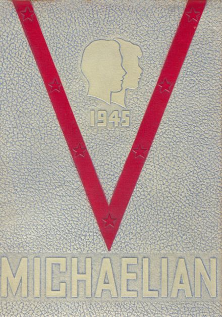 1945 St. Michael High School (82nd & South Shore Drive) Yearbook Cover
