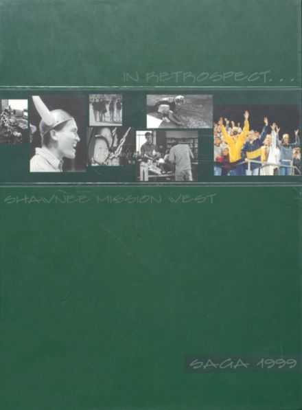 1999 Shawnee Mission West High School Yearbook Cover