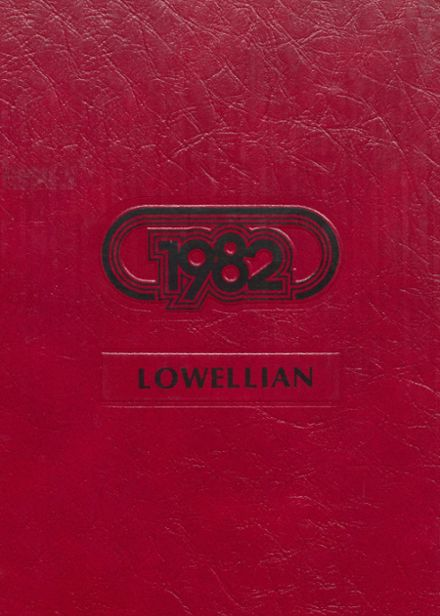 1982 Lowell High School Yearbook Cover