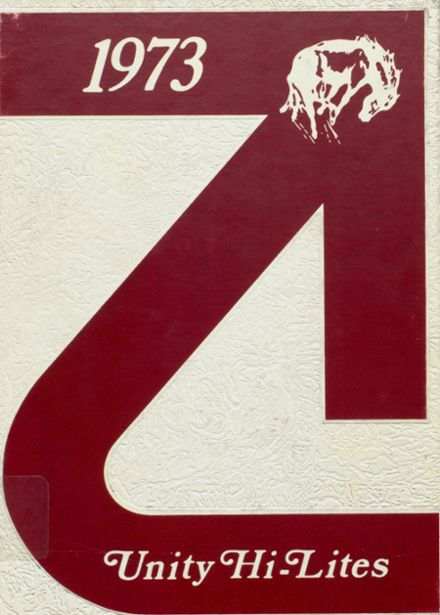 1973 Unity High School Yearbook Cover