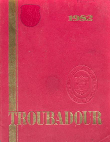 1982 Catholic High School of Baltimore Yearbook Cover