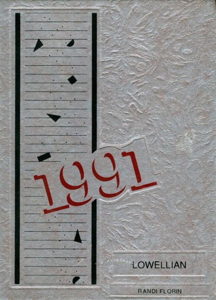 1991 Lowell High School Yearbook Cover