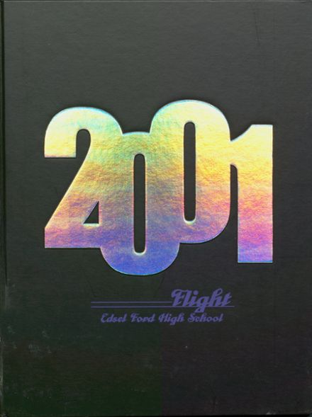 2001 Edsel Ford High School Yearbook Cover