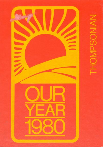 1980 Thompson Public High School Yearbook Cover