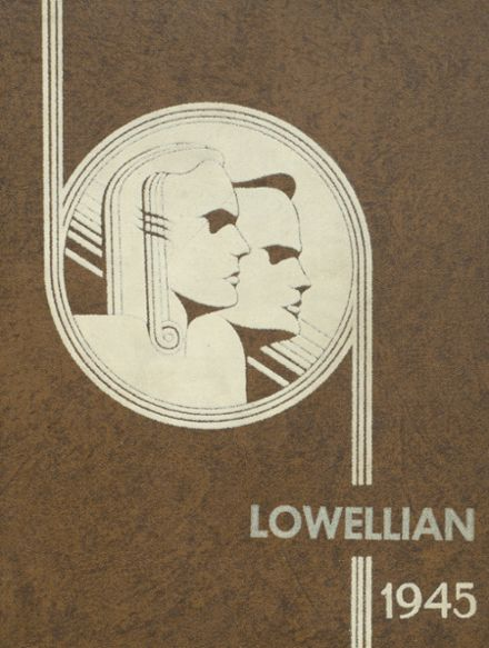 1945 Lowell High School Yearbook Cover
