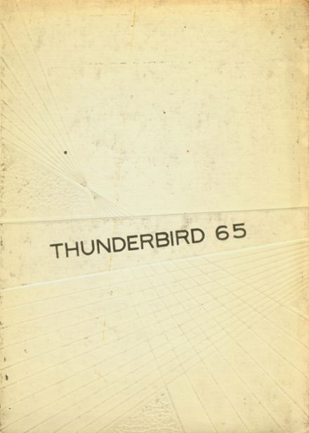 1965 Thunderbird Adventist Academy Yearbook Cover