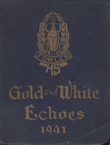 1941 Fowler High School Yearbook Page 1
