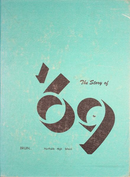 1969 Northside High School Yearbook Cover