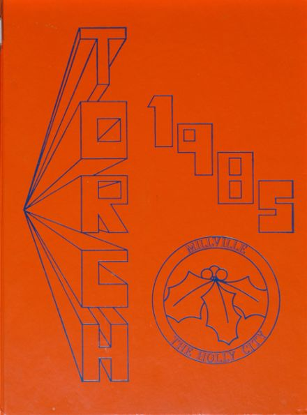 1985 Millville High School Yearbook Cover