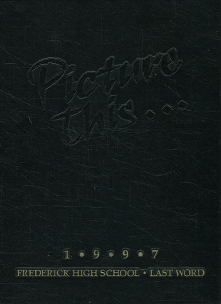 1997 Frederick High School Yearbook Cover