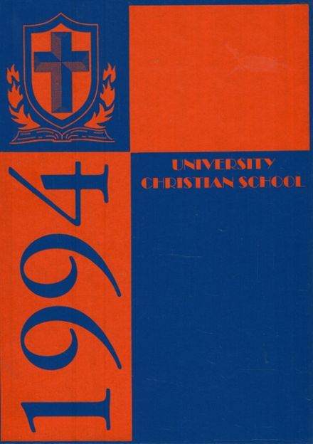 1994 University Christian School Yearbook Cover