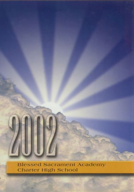 2002 Blessed Sacrament Academy Yearbook Cover