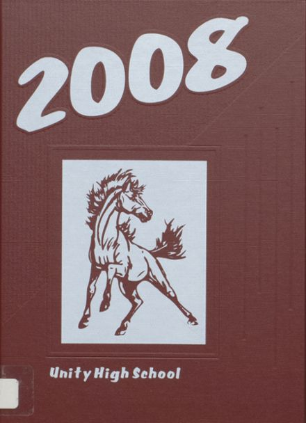 2008 Unity High School Yearbook Cover